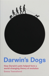 Darwin's Dogs by Emma Townshend